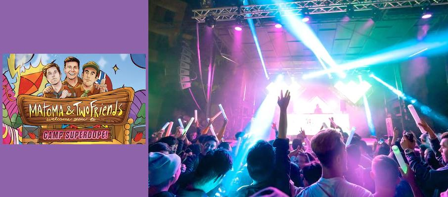 Matoma and Two Friends at Varsity Theatre
