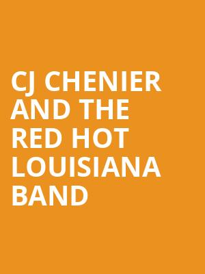 CJ Chenier and The Red hot Louisiana Band at Manship Theatre