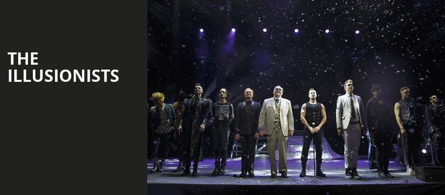 The Illusionists, Baton Rouge River Center Theatre, Baton Rouge